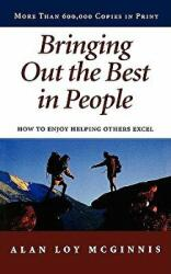 Bringing out the Best in People - Alan Loy McGinnis (ISBN: 9780806621517)