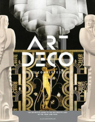 Art Deco Complete - Alastair Duncan (ISBN: 9780810980464)
