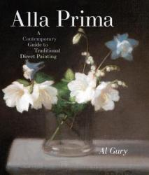 Alla Prima - Al Gury (ISBN: 9780823098347)