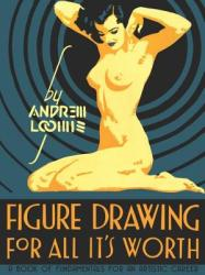 Figure Drawing for All it's Worth - Andrew Loomis (ISBN: 9780857680983)