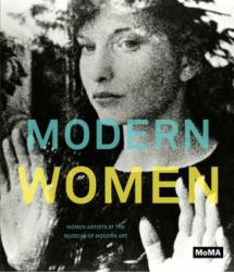 Modern Women - Connie Butler, Alexandra Schwartz (ISBN: 9780870707711)