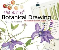 The Art of Botanical Drawing: An Introductory Guide (ISBN: 9780881929904)