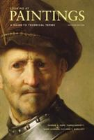 Looking at Paintings: A Guide to Technical Terms (ISBN: 9780892369720)