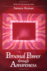 Personal Power Through Awareness: A Guidebook for Sensitive People (ISBN: 9780915811045)