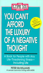 You Can't Afford the Luxury of a Negative Thought (ISBN: 9780931580246)