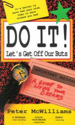 Do It! Let's Get Off Our Buts (ISBN: 9780931580796)