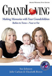 GrandLoving: Making Memories with Your Grandchildren (ISBN: 9780967534978)