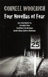 Four Novellas of Fear: Eyes That Watch You, the Night I Died, You'll Never See Me Again, Murder Always Gathers Momentum (ISBN: 9780972743983)