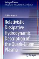 Relativistic Dissipative Hydrodynamic Description of the Quark-gluon Plasma (2014)