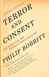 Terror and Consent: The Wars for the Twenty-First Century (ISBN: 9781400077014)