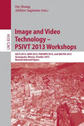 Image and Video Technology -- PSIVT 2013 Workshops - Fay Huang, Akihiro Sugimoto (2014)