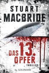 Das dreizehnte Opfer - Stuart MacBride, Andreas Jäger (2013)