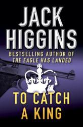 To Catch a King (ISBN: 9781453200193)