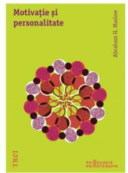 Motivaţie şi personalitate (ISBN: 9789737079053)