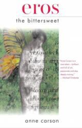 Eros the Bittersweet (ISBN: 9781564781888)