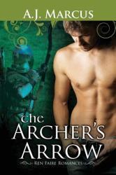 Archer's Arrow - A J Marcus (2014)