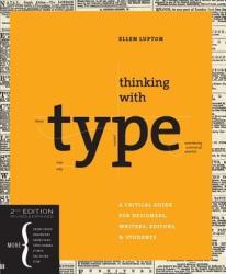 Thinking With Type 2nd Ed - Ellen Lupton (ISBN: 9781568989693)
