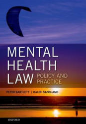 Mental Health Law: Policy and Practice (2014)