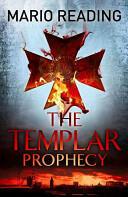 Templar Prophecy (2014)