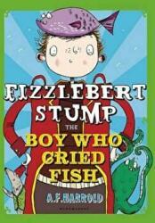 Fizzlebert Stump: the Boy Who Cried Fish (2014)