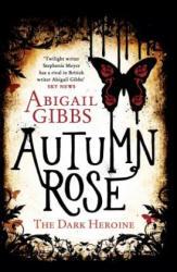 Autumn Rose (2014)