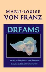 Marie-Louise von Franz - Dreams - Marie-Louise von Franz (ISBN: 9781570620355)