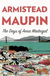 The Days of Anna Madrigal (2014)