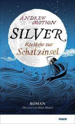 Andrew Motion, Klaus Modick - Silver - Andrew Motion, Klaus Modick (2014)