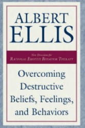 Overcoming Destructive Beliefs - Albert Ellis (ISBN: 9781573928793)
