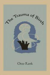 The Trauma of Birth (ISBN: 9781578989768)