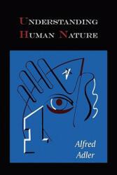 Understanding Human Nature (ISBN: 9781578989843)