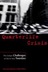 Quarterlife Crisis - Alexandra Robbins, Abby Wilner (ISBN: 9781585421060)