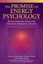 The Promise of Energy Psychology - David Feinstein, Donna Eden, Gary Craig (ISBN: 9781585424429)