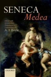 Seneca: Medea - Edited with Introduction, Translation, and Commentary (2014)