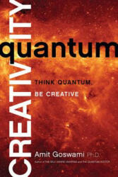 Quantum Creativity: Think Quantum, Be Creative (2014)