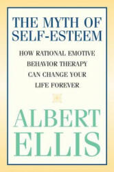 Myth of Self-esteem (ISBN: 9781591023548)