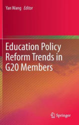 Education Policy Reform Trends in G20 Members (2014)