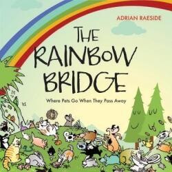 Rainbow Bridge - Adrian Raeside (2012)
