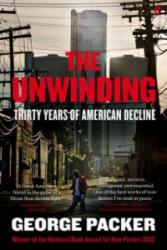Unwinding - Thirty Years of American Decline (2014)
