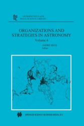 Organizations and Strategies in Astronomy: Volume 4 (2014)
