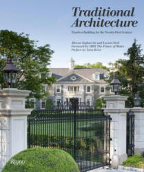 Traditional Architecture - Timeless Building for the Twenty-First Century (2013)