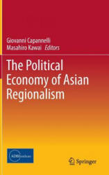 Political Economy of Asian Regionalism (2014)