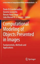 Computational Modeling of Objects Presented in Images - Fundamentals, Methods and Applications (2014)