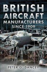 British Aircraft Manufacturers Since 1909 (2013)