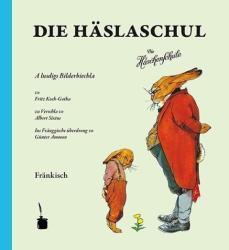 Die Häslaschul - Albert Sixtus (2013)
