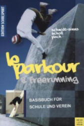 Le Parkour & Freerunning (2014)
