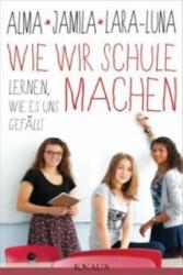 Wie wir Schule machen (2014)