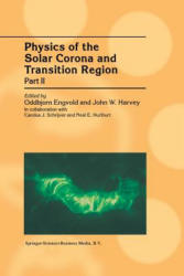 Physics of the Solar Corona and Transition Region - Proceedings of the Monterey Workshop, Held in Monterey, California, August 1999 (2014)