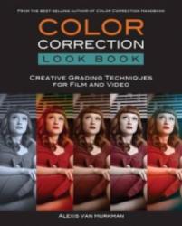 Color Correction Look Book - Alexis VanHurkman (2013)