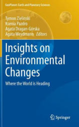 Insights on Environmental Changes - Tymon Zielinski, Ksenia Pazdro, Agata Dragan-Górska, Agata Weydmann (2014)